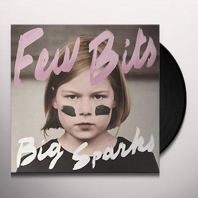 Few Bits BIG SPARKS Vinyl Record