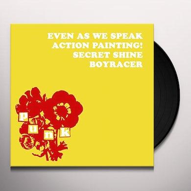 Even As We Speak / Boyracer / Action Painting Vinyl Record