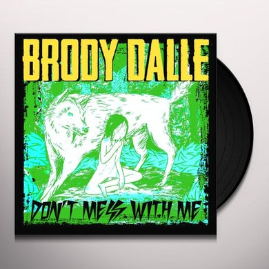 Brody Dalle DONT MESS WITH ME Vinyl Record