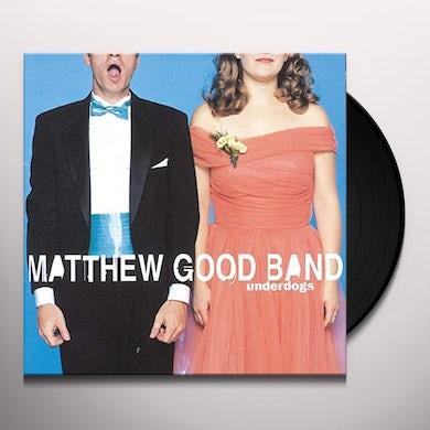 Matthew Good Band UNDERDOGS Vinyl Record