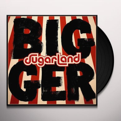 Sugarland BIGGER Vinyl Record