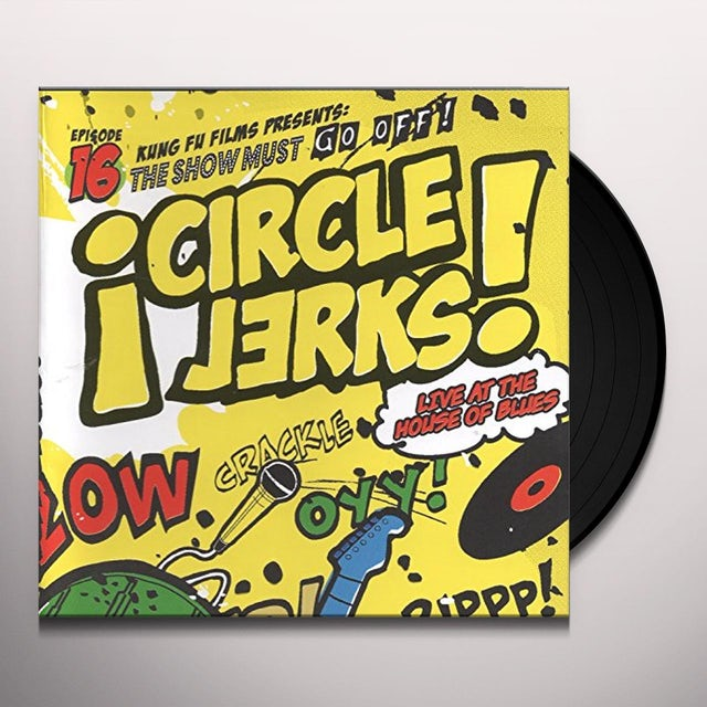 Circle Jerks LIVE AT THE HOUSE OF BLUES Vinyl Record