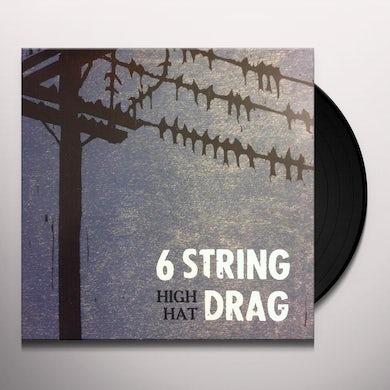 6 String Drag HIGH HAT (REISSUE) Vinyl Record