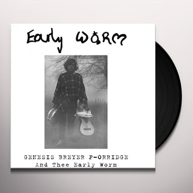 Genesis P-Orridge EARLY WORM Vinyl Record