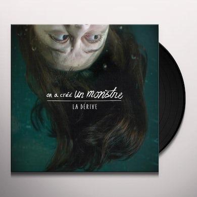 On A Cree Un Monstre LA DERIVE Vinyl Record