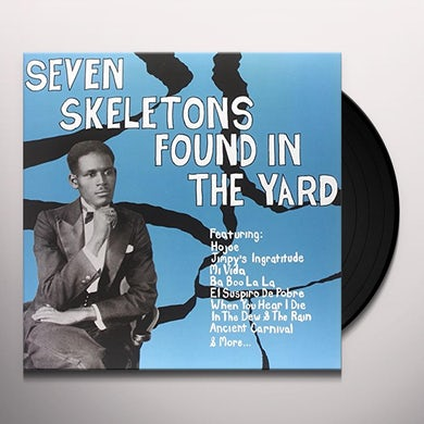 SEVEN SKELETONS FOUND IN THE YARD / VARIOUS Vinyl Record