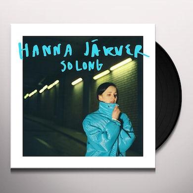 Hanna Jarver SO LONG Vinyl Record
