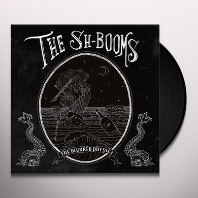 Sh-Booms THE BLURRED ODYSSEY Vinyl Record