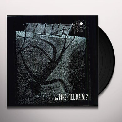 The Pine Hill Haints WELCOME TO THE MIDNIGHT OPRY Vinyl Record