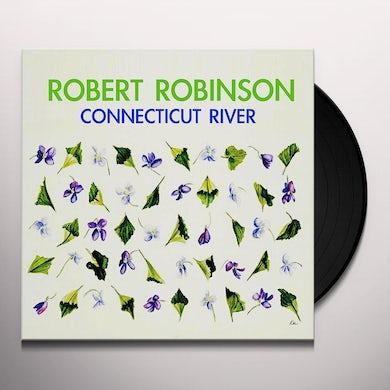 Robert Robinson CONNECTICUT RIVER Vinyl Record