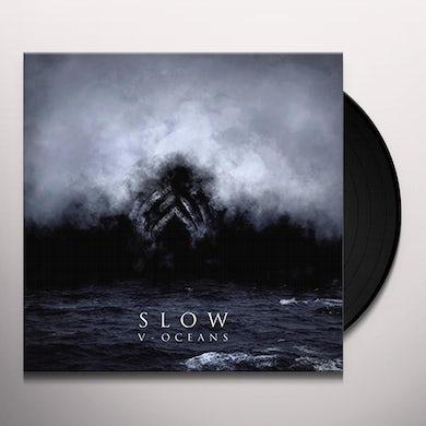 Slow V-OCEANS Vinyl Record