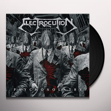 Electrocution PSYCHONOLATRY Vinyl Record