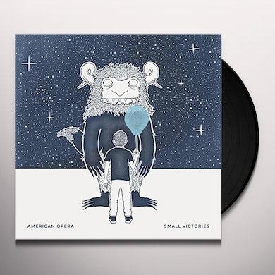 American Opera SMALL VICTORIES Vinyl Record