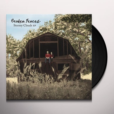 Broken Fences STORMY CLOUDS EP Vinyl Record