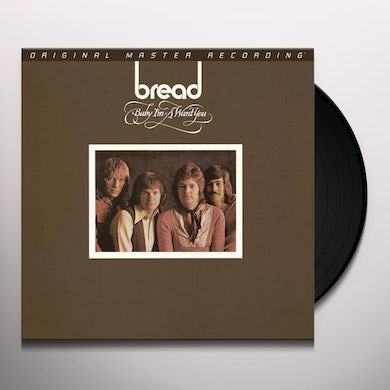 Bread BABY I'M-A WANT YOU Vinyl Record