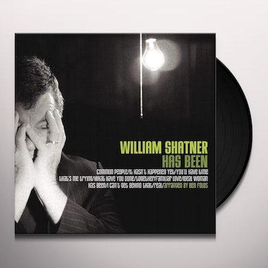 WILLIAM SHATNER HAS BEEN Vinyl Record