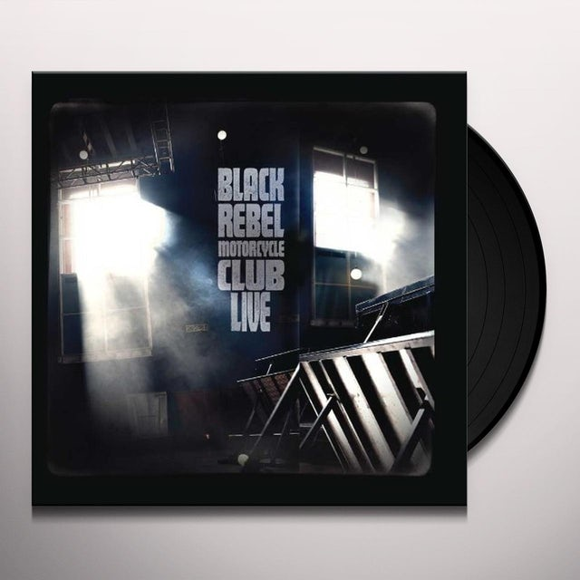 Black Rebel Motorcycle Club LIVE Vinyl Record
