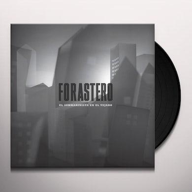 Forastero EL SUBMARINISTA EN EL TEJADO Vinyl Record