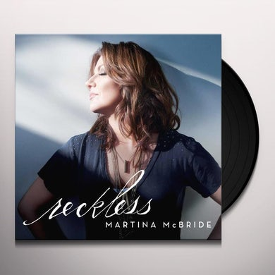 Martina Mcbride RECKLESS Vinyl Record