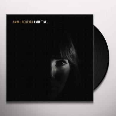 SMALL BELIEVER Vinyl Record
