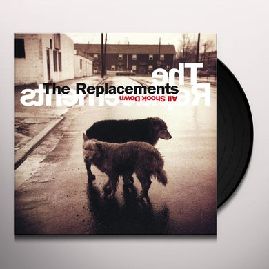 The Replacements ALL SHOOK DOWN Vinyl Record
