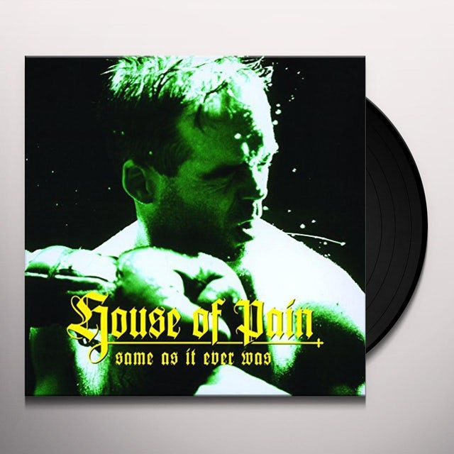 House Of Pain SAME AS IT EVER WAS 20TH ANNIVERSARY EDITION Vinyl Record