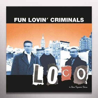Fun Lovin Criminals LOCO (ORANGE VINYL) Vinyl Record