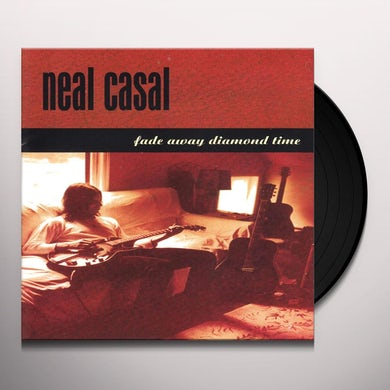 Neal Casal FADE AWAY DIAMOND TIME Vinyl Record