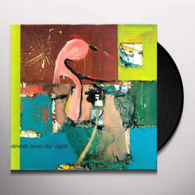 Eleventh Dream Day EIGHTH Vinyl Record