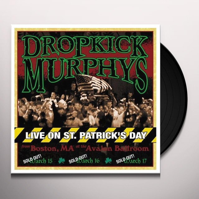 Dropkick Murphys LIVE ON ST. PATRICK'S DAY FROM BOSTON MA Vinyl Record