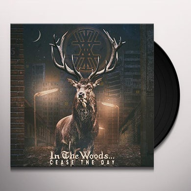 In The Woods CEASE THE DAY Vinyl Record