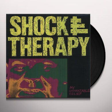 Shock Therary MY UNSHAKEABLE BELIEF Vinyl Record