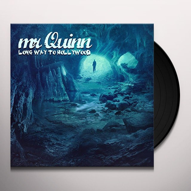 Mr Quinn LONG WAY TO HOLLYWOOD Vinyl Record