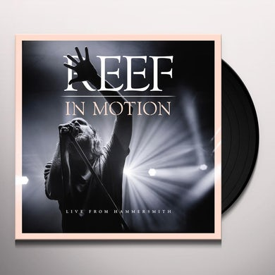 Reef IN MOTION: LIVE FROM HAMMERSMITH Vinyl Record