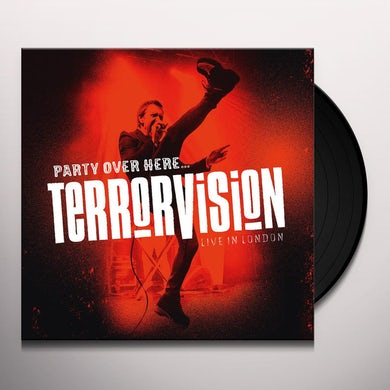 Terrorvision PARTY OVER HERE Vinyl Record