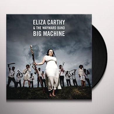 Eliza Carthy & Wayward Band BIG MACHINE Vinyl Record