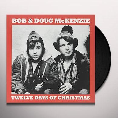 Bob Mckenzie & Doug 12 DAYS OF CHRISTMAS / TAKE OFF Vinyl Record