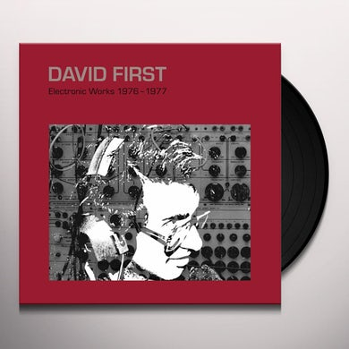 David First ELECTRONIC WORKS 1976-1977 Vinyl Record