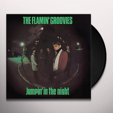Flamin Groovies JUMPIN' IN THE NIGHT Vinyl Record