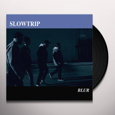 Slowtrip BLUR Vinyl Record