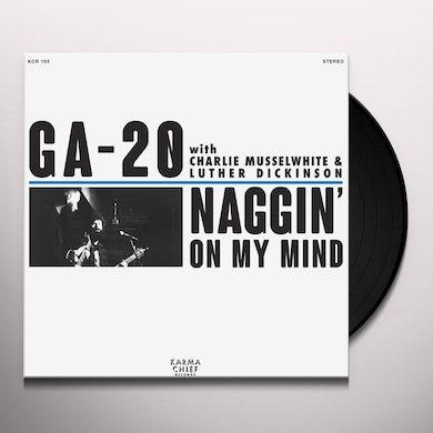 Ga-20 NAGGIN' ON MY MIND Vinyl Record