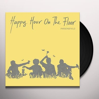 PARSONSFIELD HAPPY HOUR ON THE FLOOR Vinyl Record