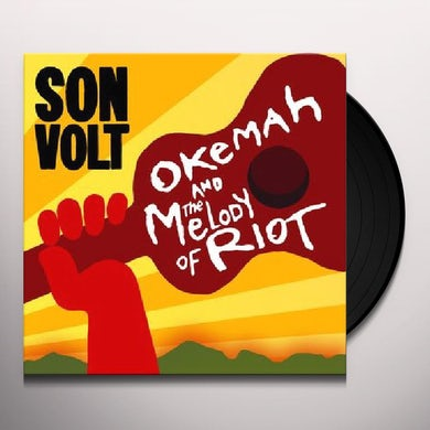 Son Volt OKEMAH & THE MELODY OF RIOT Vinyl Record