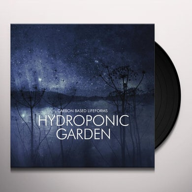 Carbon Based Lifeforms HYDROPONIC GARDEN Vinyl Record
