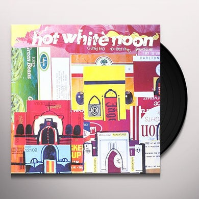 Hot White Noon GUTTED END / NEXT BEST THING / SEASONING Vinyl Record