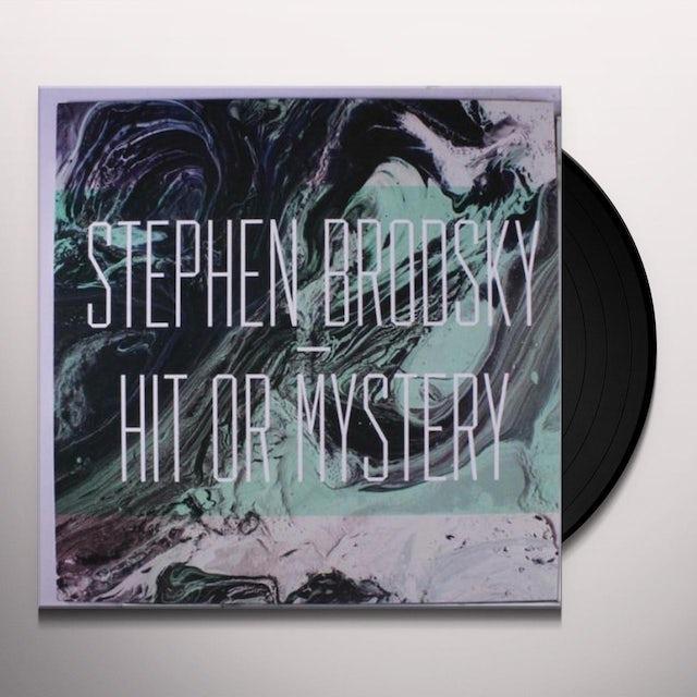 Stephen Brodsky HIT OR MYSTERY Vinyl Record