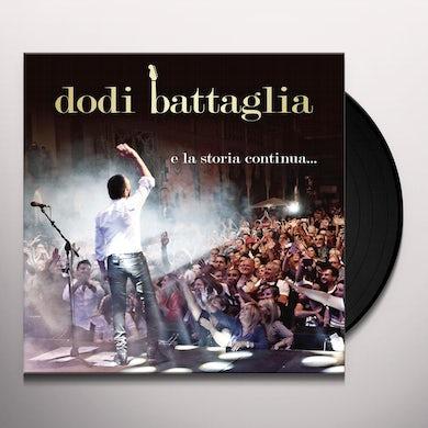 Dodi Battaglia E LA STORIA CONTINUA Vinyl Record