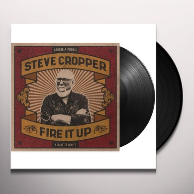 Steve Cropper Fire It Up Vinyl Record