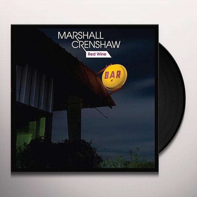 Marshall Creenshaw RED WINE Vinyl Record