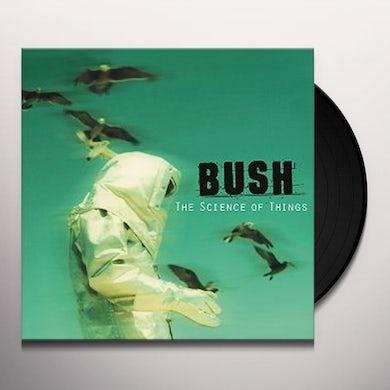 Bush SCIENCE OF THINGS Vinyl Record